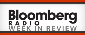 Bloomberg's Week in Review